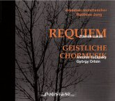 Zdenek Lukáš: Requiem; Antonín Tucapský, György Orbán: Geistliche Chormusik